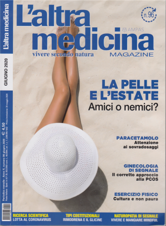 L'altra Medicina Magazine - n. 96 - mensile - giugno 2020