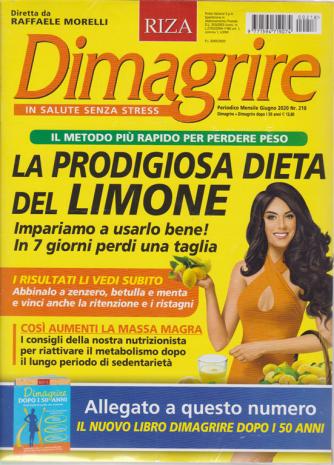 Dimagrire + Dimagrire dopo i 50 anni - n. 218 - mensile - giugno 2020 - 2 riviste