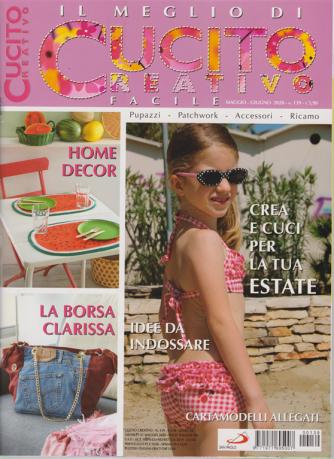 Il meglio di cucito creativo facile - n. 139 - maggio - giugno 2020 - mensile