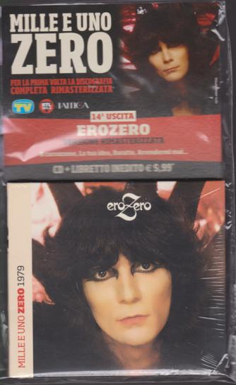 Cd Musicali Di Sorrisi  n. 14 - settimanale - Mille e uno Zero - Erozero - cd + libretto inedito - 29/3/2019