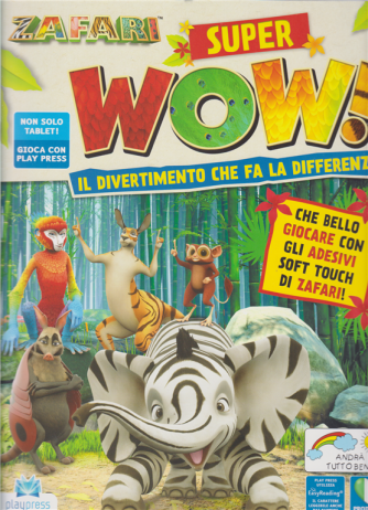 Zafari Super Wow ! - n. 4 - bimestrale - 20/5/2020 -