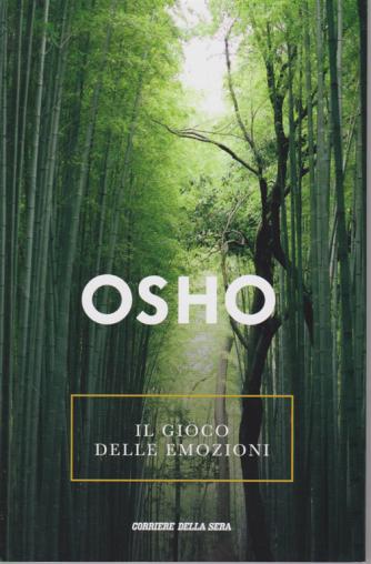 Osho - Il gioco delle emozioni - n. 19 - settimanale -