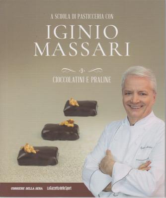 A scuola di pasticceria con Iginio Massari - n. 9 - Cioccolatini e praline - settimanale