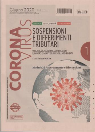 Coronavirus - Sospensioni e differimenti tributari - n. 2 - giugno 2020 - mensile