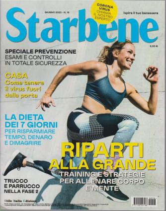Starbene - n. 18 - giugno 2020 - mensile -