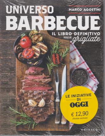 Oggi Compiega 5 - Universo Barbecue - Il libro definitivo sulle grigliate - di Marco Agostini - settimanale