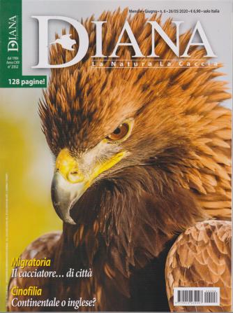 Diana - n. 6 - mensile - giugno 2020 - 128 pagine!