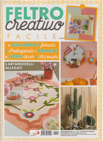 Feltro creativo facile - n. 13 - 28 maggio 2020 - trimestrale