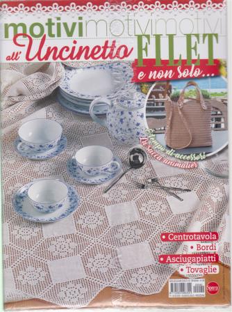 Motivi all'uncinetto - Filet e non solo.... n. 40 - bimestrale - giugno - luglio 2020 - 2 riviste