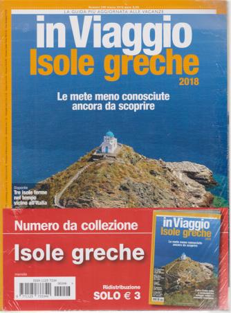 In viaggio Isole greche - n. 246 - marzo 2018 -