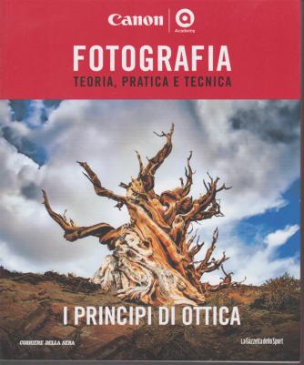Fotografia - I principi di ottica - n. 10 - settimanale -