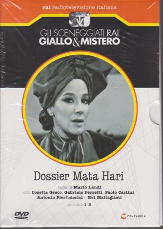 Gli sceneggiati Rai Giallo & Mistero - Dossier Mata Hari - puntate 1-2 - settimanale - 30/5/2020 -