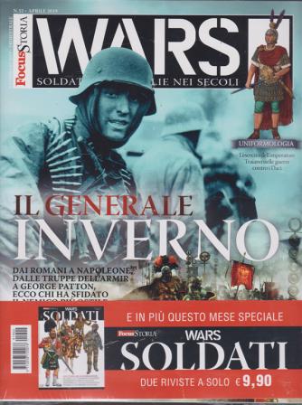 Focus Storia Wars + Focus storiaWars soldati - n. 32 - 9 febbraio 2019 - trimestrale - aprile 2019 - 2 riviste
