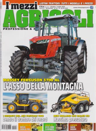 I mezzi agricoli - n. 56 - giugno - luglio 2020 - bimestrle