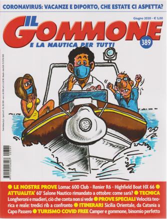 Il gommone e la nautica per tutti - n. 389 - giugno 2020 - mensile