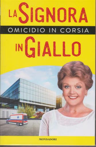 I Libri di Sorrisi Pocket - La signora in giallo - Omicidio in corsia- n. 1 - 4/6/2020 - settimanale