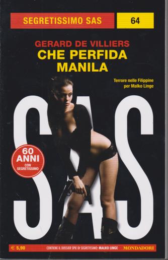 Segretissimo Sas - n. 64 - Che perfida Manila - di Gerard De Villiers - giugno 2020 - mensile