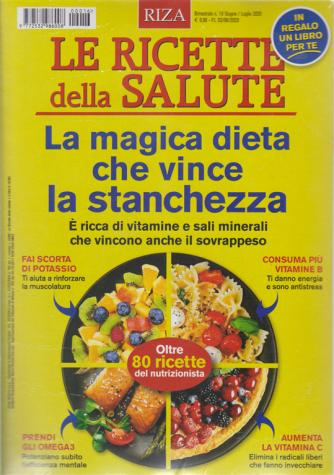 Le Ricette della salute + il libro Dimagrisci con la cucina naturale - n. 16 - bimestrale - giugno - luglio 2020 -