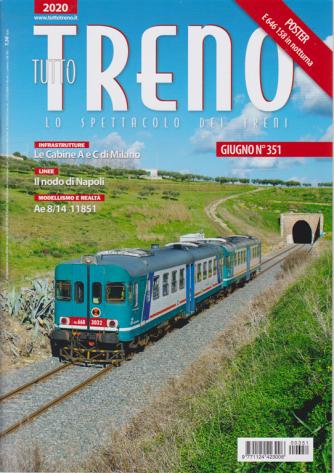 Tutto Treno - n. 351 - giugno 2020 - mensile