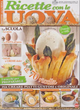 Cucinare con passione - Ricette con le uova - n. 1 - bimestrale - giugno - luglio 2020 -