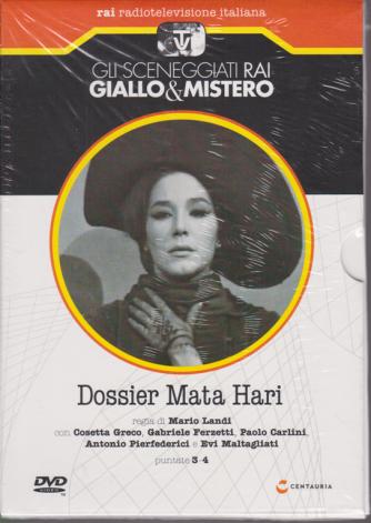 Gli sceneggiati Rai Giallo & Mistero - Dossier Mata Hari - puntate 3-4 - 6/6/2020 - settimanale