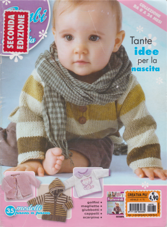 Creativa Piu' - n. 70 - mensile - Tante idee per la nascita