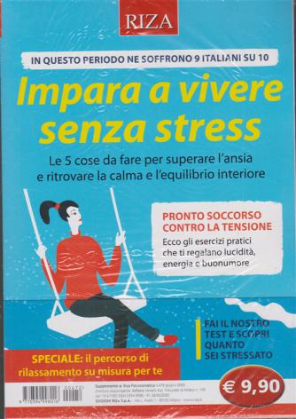 Riza Psisomatica - n. 472 - Impara a vivere senza stress - giugno 2020 -