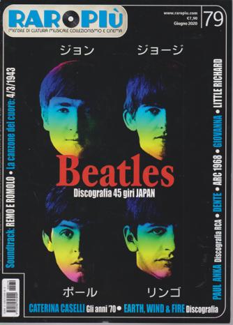 Raropiu' - Beatles - n. 79 - giugno 2020 - mensile