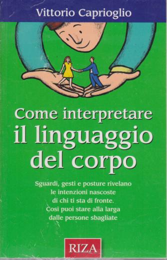 I manuali di Riza - Come interpretare il linguaggio del corpo - n. 21 - giugno - luglio 2020 -