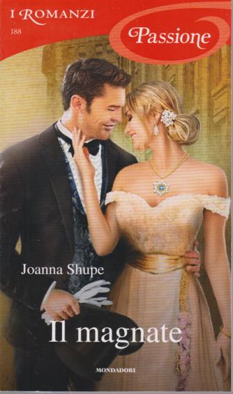 I Romanzi Passione - Il Magnate - n. 188 - mensile - giugno 2020 -