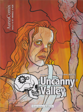 Aureacomix - Uncanny Valley 2 - n. 107 - mensile - 10 giugno 2020 -
