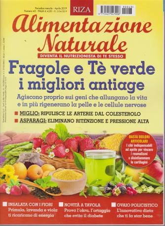 Alimentazione naturale - n. 43 - mensile - aprile 2019 -