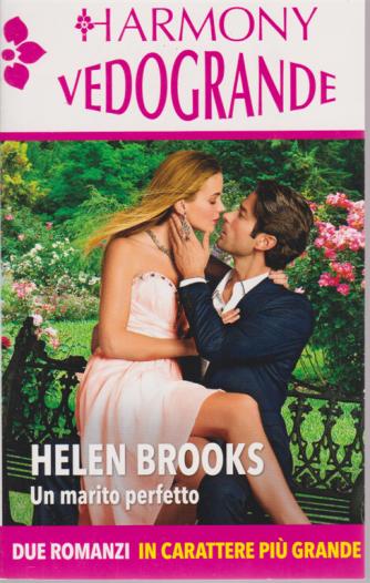 Harmony Vedogrande - Un Marito Perfetto - di Helen Brooks - n. 162 - bimestrale - giugno 2020 -