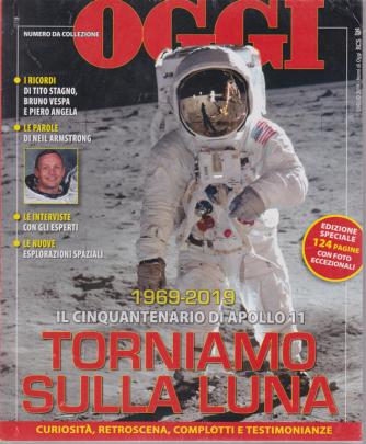 Nomi di Oggi - Luna 50 anni dopo - giugno 2020 - 124 pagine con foto eccezionali