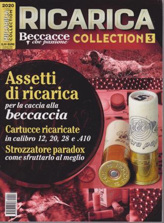 Ricarica collection - Beccacce che passione - n. 3 - 12 giugno 2020 - bimestrale
