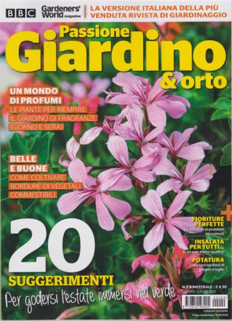 Passione Giardino &  Orto - n. 9 - bimestrale - giugno - luglio 2020 -