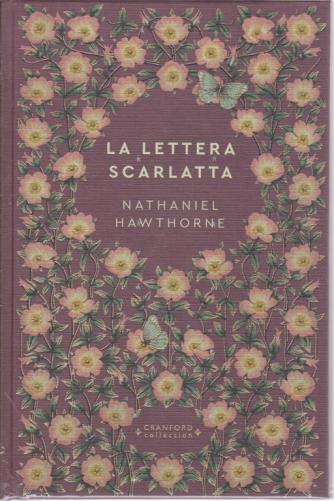 Storie senza tempo -La lettera scarlatta - di Nathaniel Hawthorne - n. 13 - settimanale - 13/6/2020 - copertina rigida