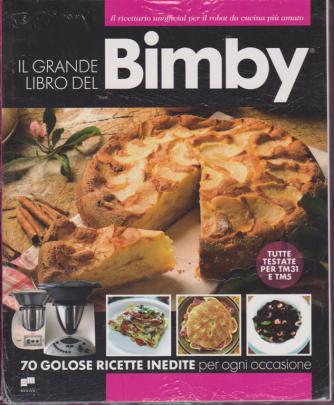 Il grande libro del Bimby - Ricettario - n. 1 - 29/3/2019 - 160 pagine