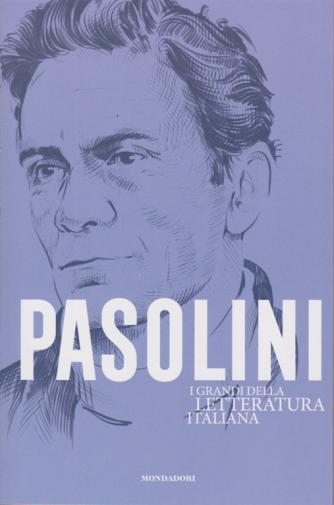 I grandi della letteratura italiana - Pasolini - n. 8 - settimanale - 16/6/2020
