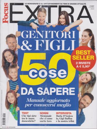 Gli speciali di Focus Extra - n. 1 -Genitori & figli. 50 cose da sapere -  16 giugno 2020 - 2 riviste