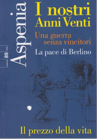 Aspenia - n. 89 - I nostri Anni Venti - 2020