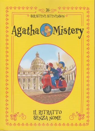 Agatha Mistery - n. 26 - Il ritratto senza nome - di Sir Steve Stevenson - settimanale