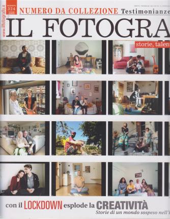 Il Fotografo - n. 324 - bimestrale - luglio - agosto 2020 -