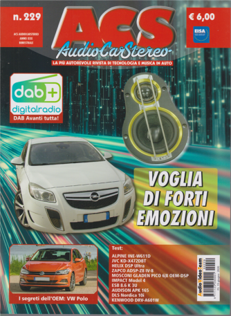 Acs Audio Car Stereo - n. 229 - bimestrale - 15 giugno 2020