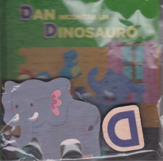 Impara l'alfabeto con i tuoi animali preferiti - n. 4 - Dan incontra un dinosauro - settimanale - 20/6/2020 - copertina rigida