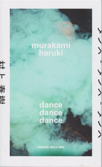 Murakami Haruki - Dance dance dance - n. 7 - settimanale