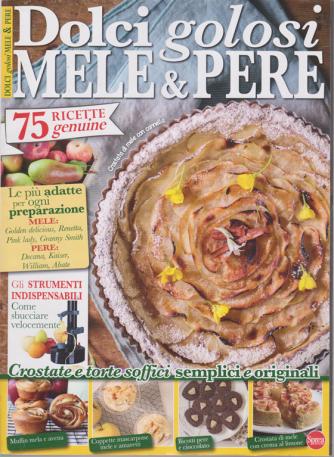 - Dolci golosi mele & pere - n. 51 - bimestrale - luglio - agosto 2020 -