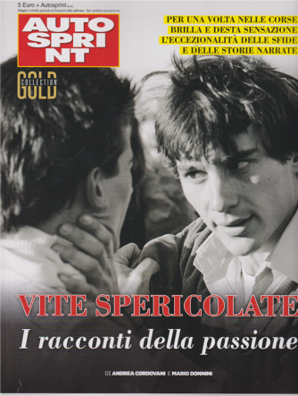 Autosprint Gold Collection - n. 5 - Vite spericolate - settimanale