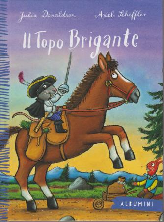 Albumini - Il Topo Brigante - n. 19 - settimanale - copertina rigida