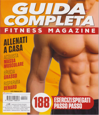 Guida completa - fitness magazine - n. 1 - febbraio 2019 - semestrale -